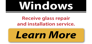 Windows: Receive glass repair and installation service.